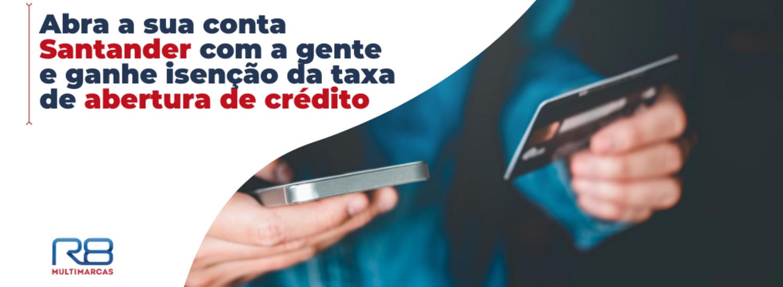 Abra sua conta corrente Santander e usufrua dos benefícios