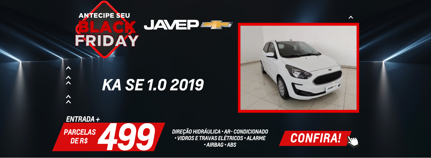 Antecipe Black Friday Ka 11 novembro 2020