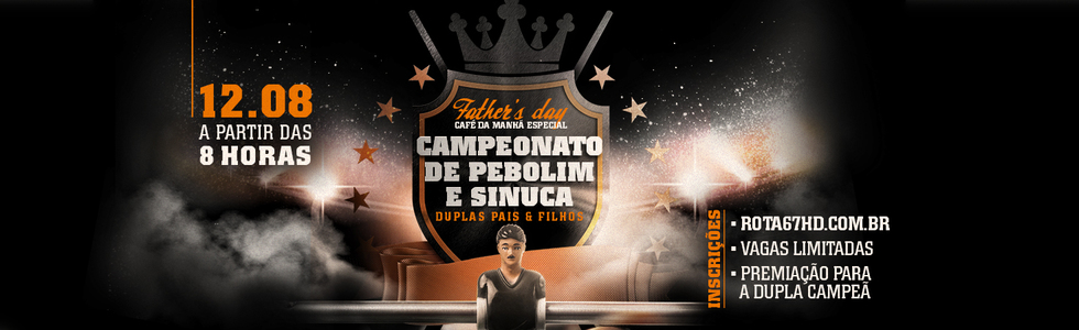 Father's Day - Campeonato de Pebolim e Sinuca