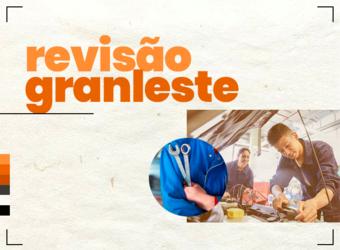 REVISÃO GRANLESTE